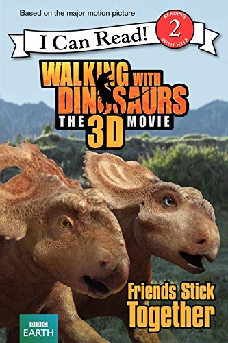 9780062232854: Walking with Dinosaurs: Friends Stick Together (I Can Read Level 2)