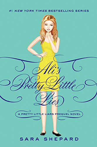 9780062233363: Pretty Little Liars: Ali's Pretty Little Lies (Pretty Little Secrets)