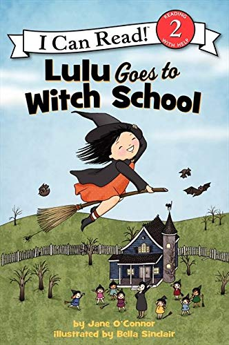 9780062233516: Lulu Goes to Witch School (I Can Read! Reading with Help: Level 2)