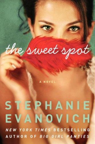 The Sweet Spot: Evanovich, Stephanie