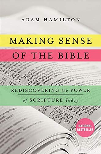 9780062234964: Making Sense of the Bible: Rediscovering the Power of Scripture Today