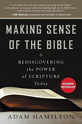 9780062234988: Making Sense of the Bible: Rediscovering the Power of Scripture Today