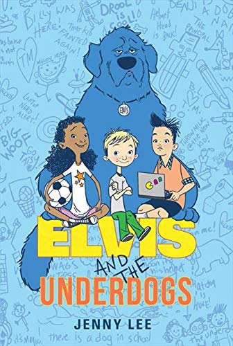 9780062235558: Elvis and the Underdogs