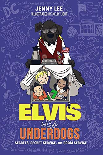 9780062235572: Elvis and the Underdogs: Secrets, Secret Service, and Room Service