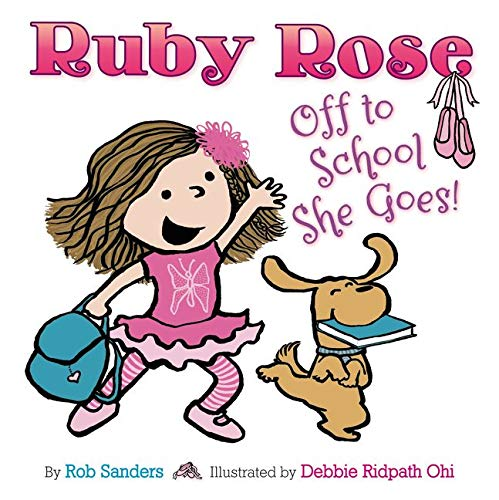 9780062235695: Ruby Rose: Off to School She Goes