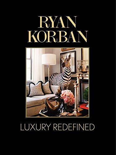 9780062235732: Ryan Korban: Luxury Redefined