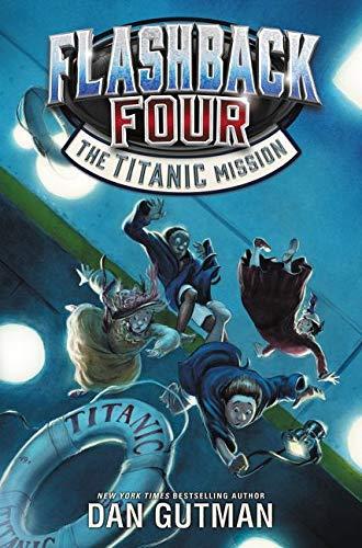 9780062236357: Flashback Four #2: The Titanic Mission