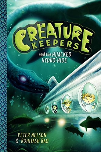 9780062236432: Creature Keepers and the Hijacked Hydro-Hide