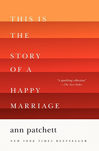 9780062236685: This Is the Story of a Happy Marriage