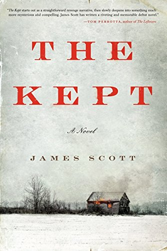 The Kept (Signed First Edition): James Scott