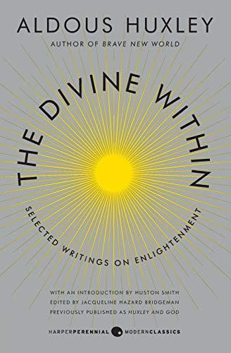 9780062236814: The Divine Within: Selected Writings on Enlightenment (P.S.)