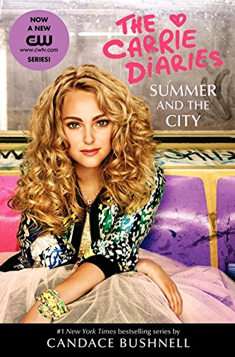 9780062236869: Carrie Diaries - Summer and the City (Carrie Diaries (Quality))