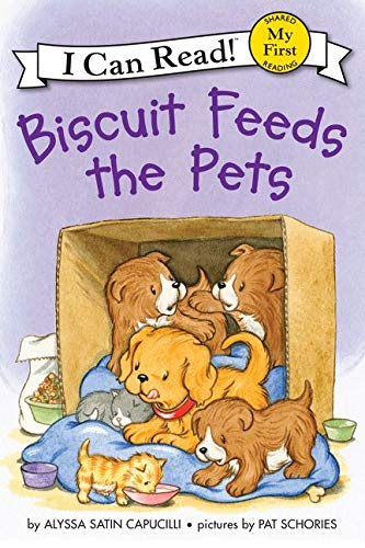 Biscuit Feeds the Pets (My First I Can Read): Alyssa Satin Capucilli