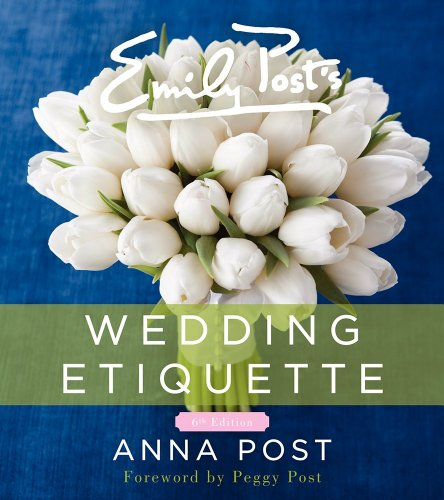 9780062237071: Emily Post's Wedding Etiquette, 6e