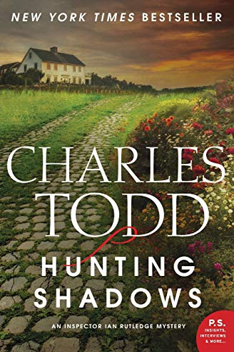 9780062237101: Hunting Shadows: An Inspector Ian Rutledge Mystery (Inspector Ian Rutledge 16)