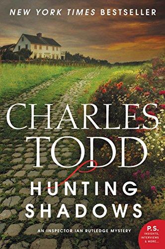 9780062237101: Hunting Shadows: An Inspector Ian Rutledge Mystery (Inspector Ian Rutledge Mysteries)
