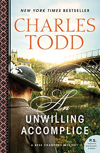 9780062237200: An Unwilling Accomplice: A Bess Crawford Mystery (Bess Crawford Mysteries)