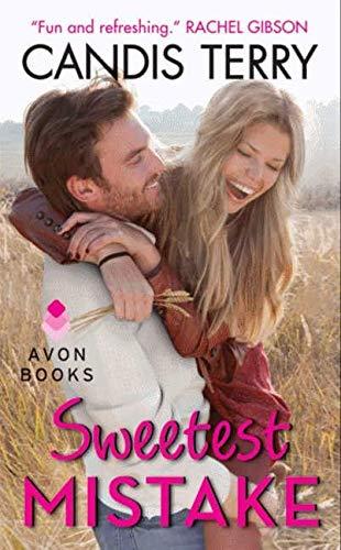9780062237248: Sweetest Mistake (Sweet, Texas)