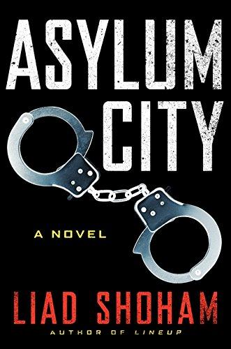 9780062237538: Asylum City: A Novel