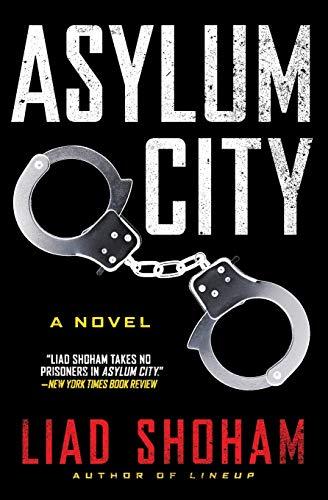 9780062237545: Asylum City: A Novel