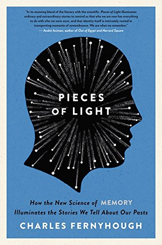 9780062237897: Pieces of Light: How the New Science of Memory Illuminates the Stories We Tell About Our Pasts