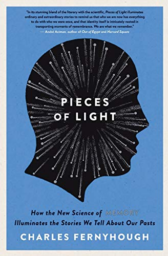 9780062237903: Pieces of Light: How the New Science of Memory Illuminates the Stories We Tell About Our Pasts