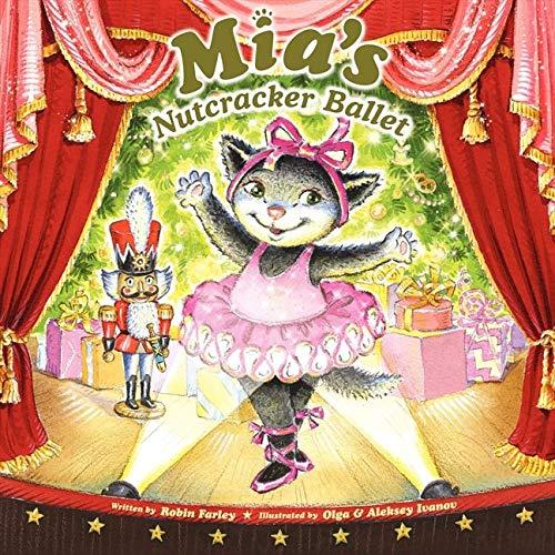 9780062238306: Mia's Nutcracker Ballet