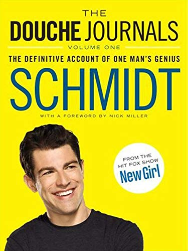 9780062238672: The Douche Journals: The Definitive Account of One Man's Genius
