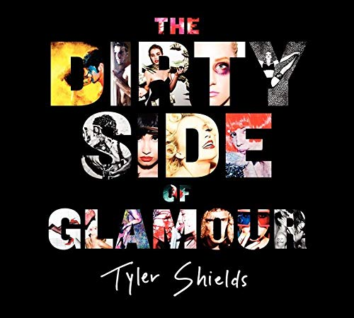 9780062238764: The Dirty Side of Glamour