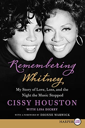 9780062239495: Remembering Whitney LP: My Story of Love, Loss, and the Night the Music Stopped