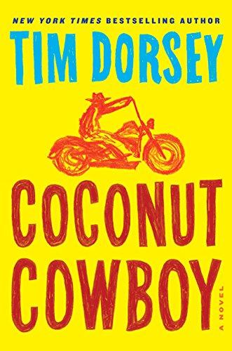 9780062240040: Coconut Cowboy: A Novel (Serge Storms)