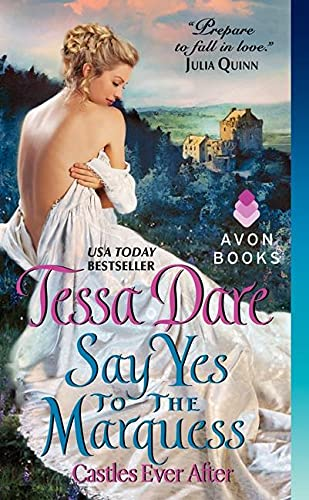 9780062240200: Say Yes to the Marquess: Castles Ever After