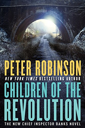 9780062240507: Children of the Revolution: An Inspector Banks Novel (Inspector Banks Novels)