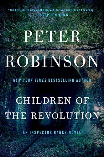 Children of the Revolution: An Inspector Banks Novel (Inspector Banks Novels): Robinson, Peter
