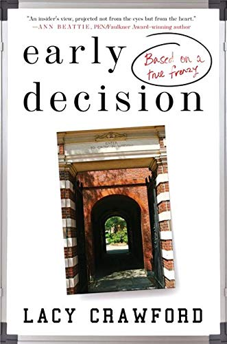 9780062240613: Early Decision: Based on a True Frenzy