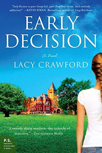 9780062240699: Early Decision: A Novel
