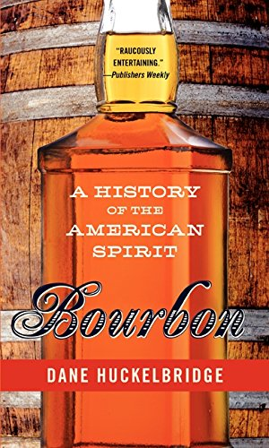 9780062241399: Bourbon: A History of the American Spirit