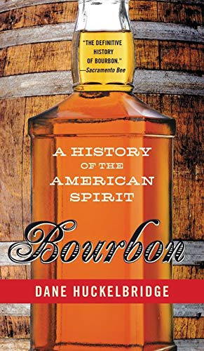 9780062241405: Bourbon: A History of the American Spirit
