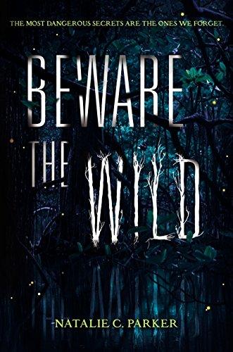 9780062241528: Beware the Wild
