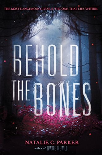 9780062241559: Behold the Bones (Beware the Wild)