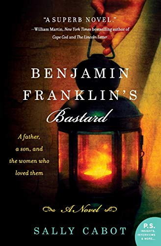 9780062241931: Benjamin Franklin's Bastard: A Novel