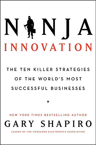 9780062242327: Ninja Innovation: The Ten Killer Strategies of the World's Most Successful Businesses