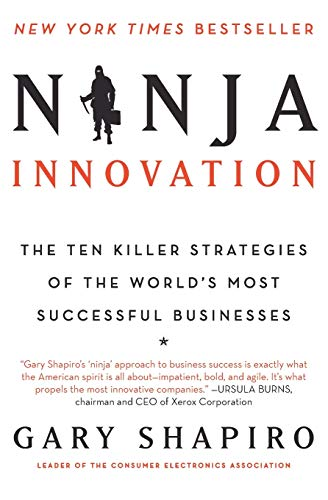 9780062242334: Ninja Innovation: The Ten Killer Strategies of the World's Most Successful Businesses