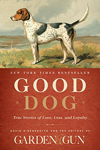 9780062242358: Good Dog: True Stories of Love, Loss, and Loyalty