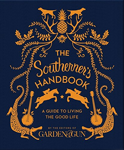 9780062242389: The Southerner's Handbook: A Guide to Living the Good Life