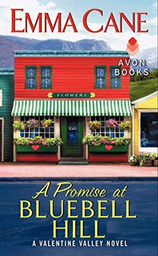 9780062242532: A Promise at Bluebell Hill: A Valentine Valley Novel