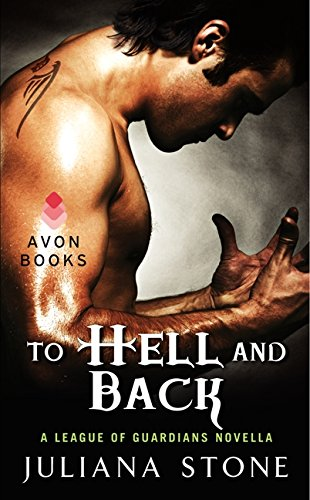 9780062242624: To Hell and Back: A League of Guardians Novella