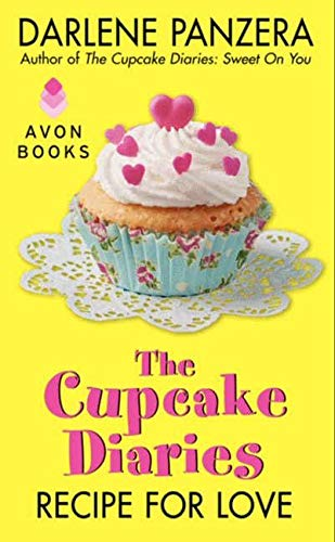 9780062242693: The Cupcake Diaries: Recipe for Love