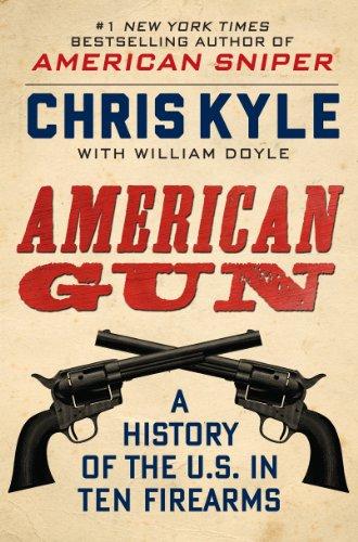 9780062242716: American Gun: A History of the U.S. in Ten Firearms