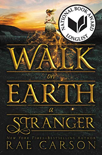 9780062242921: Walk on Earth a Stranger (Gold Seer Trilogy)